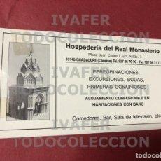 Postales: TARJETA HOSPEDERIA DEL REAL MONASTERIO DE GUADALUPE, CACERES, ESPAÑA, AÑOS 90. Lote 288586178