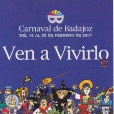 Postales: BADAJOZ, POSTAL PUBLICITARIA, CARNAVAL, VEN A VIVIRLO – ED.AYTMO. - S/C. Lote 294089923