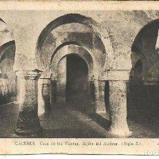 Postales: POSTAL CÁCERES - CASA DE LAS VELETAS, ALJIBE DEL ALCÁZAR - ED. ARRIBAS. Lote 297103338
