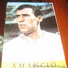 Coleccionismo deportivo: ANTIGUA POSTAL REAL MADRID - AMANCIO - LIGA TEMPORADA 1967 - 68 - BERGAS INDUSTRIAS GRAFICAS - SIN C. Lote 12061586