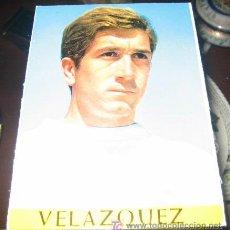 Coleccionismo deportivo: ANTIGUA POSTAL REAL MADRID - VELAZQUEZ - LIGA TEMPORADA 1967 - 68 - BERGAS INDUSTRIAS GRAFICAS - SIN. Lote 12057692