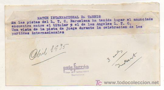 Coleccionismo deportivo: FOTOGRAFÍA ORIGINAL. PARTIDO INTERNACIONAL DE TENNIS LAWN TENNIS CLUB. BARCELONA Y LOS ANGELES LTC - Foto 2 - 15645274