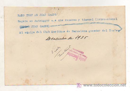 Coleccionismo deportivo: REMO. TROFEO JUAN CAMPS. REGATA EN AUTRIGGER. EL EQUIPO DEL CLUB MARÍTIMO DE BARCELONA GANADOR. 1935 - Foto 2 - 15639993