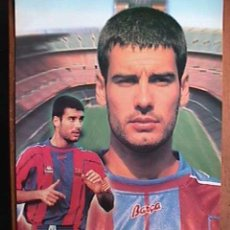 Coleccionismo deportivo: GUARDIOLA, FUTBOL CLUB BARCELONA, POSTAL GIGANTE DE 34X24 CMS. Lote 174050719