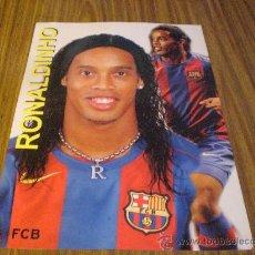 Coleccionismo deportivo: POSTAL GRANDE 23,5 X 33,5 CM FC BARCELONA RONALDINHO BARÇA. Lote 20646169