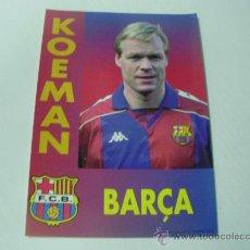 Coleccionismo deportivo: RONALD KOEMAN - FUTBOL CLUB BARCELONA. Lote 257708125