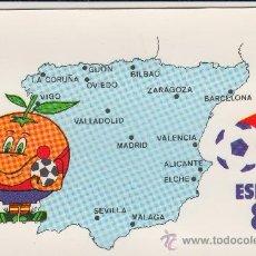Coleccionismo deportivo: POSTAL MUNDIAL FUTBOL ESPAÑA 82 NARANJITO. Lote 172172672