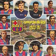 Coleccionismo deportivo: POSTAL PLANTILLA C.F. BARCELONA 1973-1974. Lote 28051054