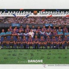 Coleccionismo deportivo: BARÇA - POSTAL CON FIRMAS DEL F.C. BARCELONA TEMPORADA 91-92 - CAMPEÓN DE LIGA Y COPA DE EUROPA. Lote 103196631