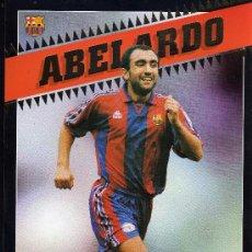 Coleccionismo deportivo: C.F. BARCELONA - ABELARDO - POSTAL GIGANTE - BARÇA 98 - SPORT - 30 X 21 CM.. Lote 29058974