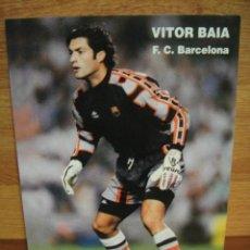 Coleccionismo deportivo: VITOR BAIA F. C. BARCELONA POSTAL PEGATINA. Lote 32382541