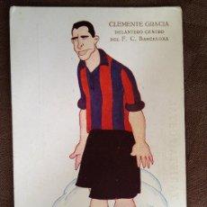 Coleccionismo deportivo: POSTAL DEL FUTBOL CLUB F.C BARCELONA FC BARÇA CF JUGADOR CLEMENTE GRACIA VER FOTOS. Lote 37394308