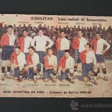 Coleccionismo deportivo: POSTAL REAL SPORTING VIGO, CAMPEÓN DE GALICIA 1922-1923. CON PUBLICIDAD DE FARMACIA JUBOLITAN.. Lote 38216243