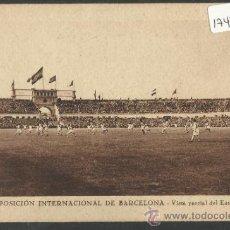 Coleccionismo deportivo: BARCELONA - EXPO INTERNACIONAL - VISTA PARCIAL DEL ESTADIO - VER REVERSO - (17486). Lote 39044011