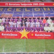 Coleccionismo deportivo: POSTER GIGANTE DEL BARÇA TEMP. 2005 - 2006. Lote 41567613
