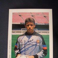 Coleccionismo deportivo: POSTAL F.C. BARCELONA - JUAN CARLOS UNZUE CON AUTOGRAFO ORIGINAL -. Lote 42367610