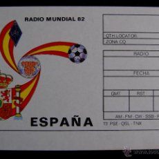 Coleccionismo deportivo: POSTAL DE RADIO AFICIONADO DEL MUNDIAL DE FUTBOL DE ESPAÑA 1982.. Lote 43364646