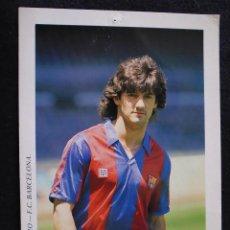 Coleccionismo deportivo: ANTIGUA POSTAL DEL JUGADOR JOSE MARI BAKERO DEL FUTBOL CLUB FC BARCELONA F.C BARÇA CF. Lote 45267023