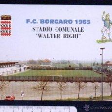 Coleccionismo deportivo: BORGARO ( ITALIA ).ESTADIO DE FUTBOL.. Lote 46443619