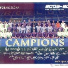 Coleccionismo deportivo: POSTAL CAMPIONS. EUROPA Y LIGA 2005 2006. FC BARCELONA. PLANTILLA. EQUIPO. BARÇA. NUEVA SIN USO.. Lote 48926332