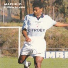 Coleccionismo deportivo: POSTAL MAZINHO.CELTA VIGO.. Lote 49791514