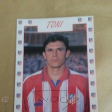 Coleccionismo deportivo: POSTAL TONI ATLETICO MADRID 95 96 PRODUCTO OFICIAL. Lote 50206990