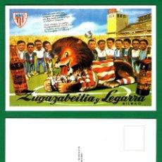 Coleccionismo deportivo: POSTAL NUEVA: LICORES ZUGAZABEITIA Y LEGARRA, ATHLETIC DE BILBAO CAMPEÓN DE COPA 1958 - SIN CIRCULAR. Lote 52672958