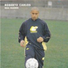 Collezionismo sportivo: POSTAL ROBERTO CARLOS.REAL MADRID.. Lote 53365445