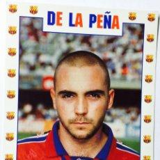 Coleccionismo deportivo: IVÁN DE LA PEÑA - FÚTBOL CLUB BARCELONA - POSTAL AÑO 1996. Lote 257708360