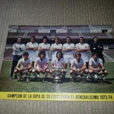 Coleccionismo deportivo: PRECIOSO TARJETON ORIGINAL DE EPOCA DE 23 X 16 CM. REAL MADRID CAMPEON COPA 1973 - 74. Lote 53552926