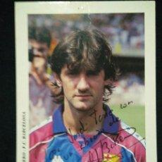 Coleccionismo deportivo: POSTAL 1992 FUTBOL CLUB FC BARCELONA F.C BARÇA CF BAKERO AUTOGRAFO DREAM TEAM. Lote 56330715