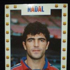 Coleccionismo deportivo: POSTAL AÑOS 90 FUTBOL CLUB FC BARCELONA F.C BARÇA CF JUGADOR NADAL. Lote 56391041
