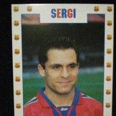 Coleccionismo deportivo: POSTAL AÑOS 90 FUTBOL CLUB FC BARCELONA F.C BARÇA CF JUGADOR SERGI. Lote 56391070