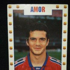 Coleccionismo deportivo: POSTAL AÑOS 90 FUTBOL CLUB FC BARCELONA F.C BARÇA CF JUGADOR AMOR. Lote 56391079