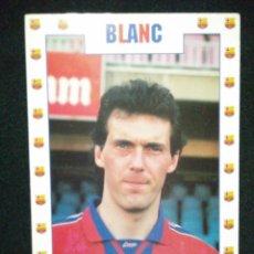 Coleccionismo deportivo: POSTAL AÑOS 90 FUTBOL CLUB FC BARCELONA F.C BARÇA CF JUGADOR BLANC. Lote 56391090