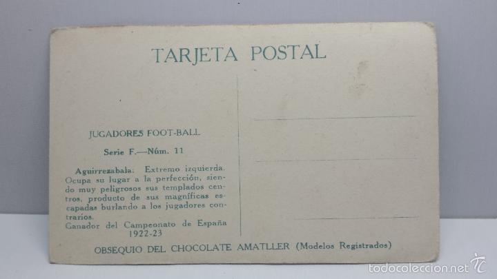 Coleccionismo deportivo: POSTAL FUTBOL JUGADORES DE FOOT-BALL CHOCOLATES AMATLLER-Aguirrezabala Serie F nº 11 - Foto 2 - 56463830