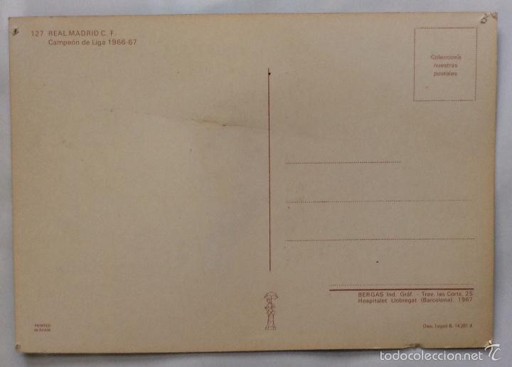 Coleccionismo deportivo: POSTAL. EQUIPO DE FÚTBOL REAL MADRID. CAMPEÓN DE LIGA 1966-67 . - Foto 2 - 59811512