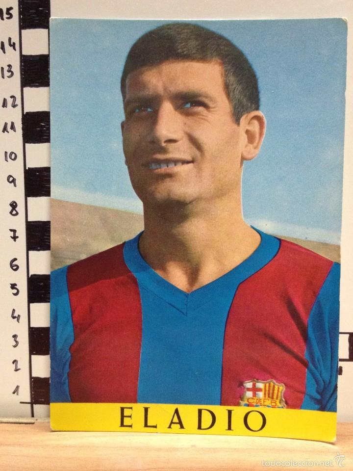 ELADIO F.C. BARCELONA POSTAL SIN CIRCULAR FOTO SEGUI (Coleccionismo Deportivo - Postales de Deportes - Fútbol)