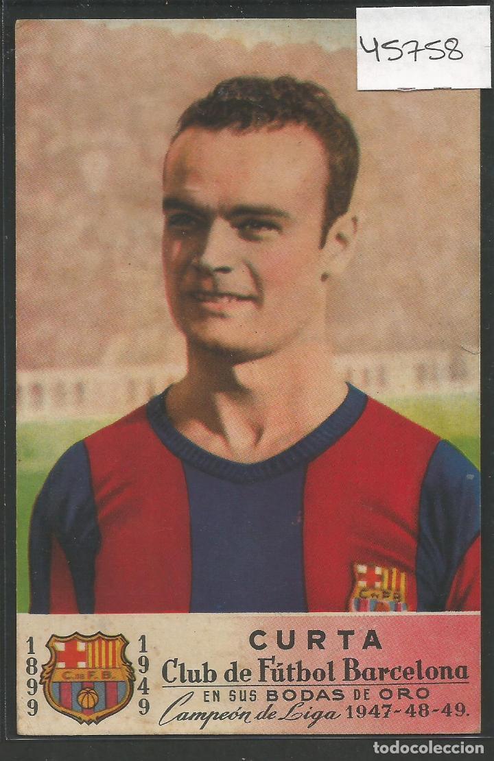POSTAL PUBLICIDAD ALMACENES RONDAS -CURTA - F.C. BARCELONA BODAS ORO - 1949 - VER REVERSO - (45.758) (Coleccionismo Deportivo - Postales de Deportes - Fútbol)