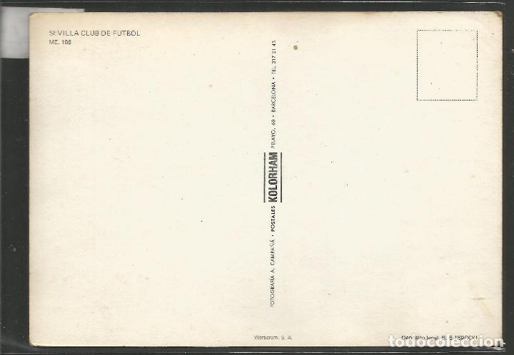 Coleccionismo deportivo: POSTAL SEVILLA CLUB DE FUTBOL - AÑO 1978 KOLRHAM- VER REVERSO - (45.762) - Foto 2 - 69945061