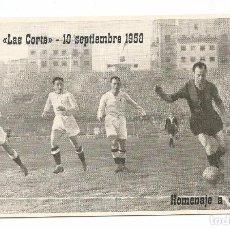 Coleccionismo deportivo: POSTAL HOMENAJE A CESAR CAMPO LAS CORTS 10 SEPTIEMBRE 1958.. Lote 152957125