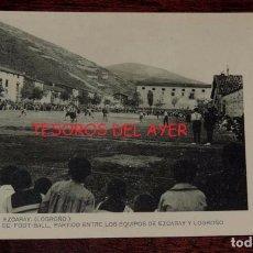 Coleccionismo deportivo: POSTAL DE EZCARAY, LOGROÑO. CAMPO DE FUTBOL. PARTIDO ENTRE LOS EQUIPOS DE EZCARAY Y LOGROÑO. ED. HAU. Lote 78485957