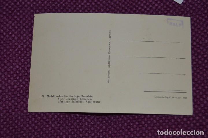 Coleccionismo deportivo: VINTAGE - POSTAL SIN CIRCULAR DEL SANTIAGO BERNABEU - BUEN ESTADO GENERAL - FINALES AÑOS 50 - Foto 2 - 81029624