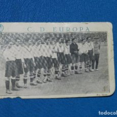 Coleccionismo deportivo: POSTAL CD EUROPA - IMP. MAEZTU , AÑOS 20 , POSTAL CON FALTA DE UN TROZO EN LA PARTE DE ABAJO. Lote 82484004