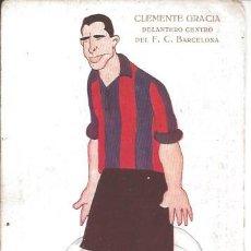 Coleccionismo deportivo: POSTAL FC CF FUTBOL CLUB BARCELONA BARÇA JUGADOR CLEMENTE GRACIA . Lote 83847340