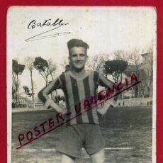 Coleccionismo deportivo: POSTAL FOTO FUTBOL , JUGADOR BATALLA , ORIGINAL , P86606. Lote 85330472