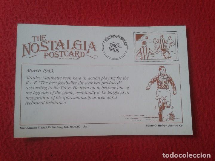 Coleccionismo deportivo: POSTAL POST CARD THE NOSTALGIA POSTCARD, VINTAGE 1943 FOOTBALL FÚTBOL STANLEY MATTHEWS. ENGLAND UK - Foto 2 - 87657432