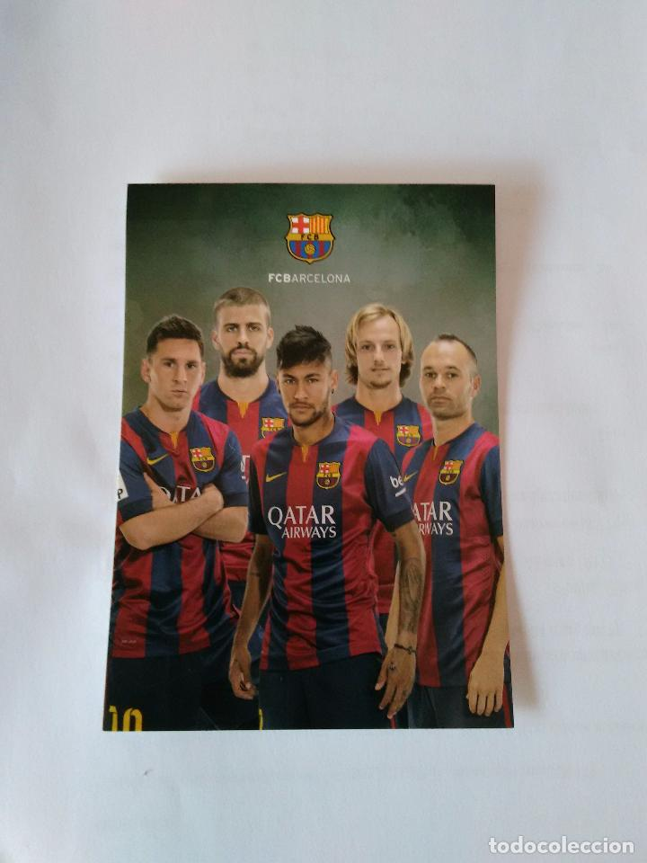 POSTAL FUTBOL CLUB BARCELONA - MESSI, PIQUÉ, RAKITIC, INIESTA Y NEYMAR (BARÇA) (Coleccionismo Deportivo - Postales de Deportes - Fútbol)