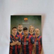 Coleccionismo deportivo: POSTAL FUTBOL CLUB BARCELONA - MESSI, PIQUÉ, RAKITIC, INIESTA Y NEYMAR (BARÇA). Lote 89382272