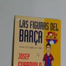 Coleccionismo deportivo: POSTAL F. C. BARCELONA LIGA 1995-1996 LAS FIGURAS DEL BARÇA 95-96 CARICATURA Y FICHA JOSEP GUARDIOLA. Lote 89690804